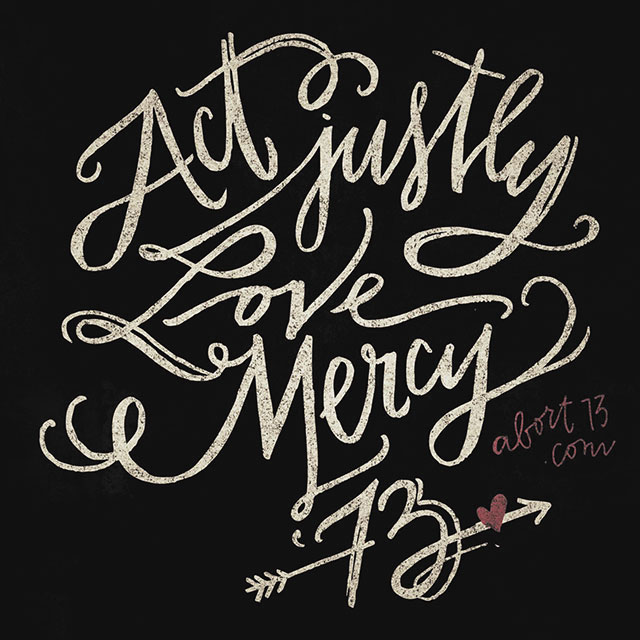 Act Justly. Love Mercy.