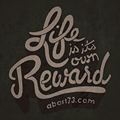Life is its Own Reward