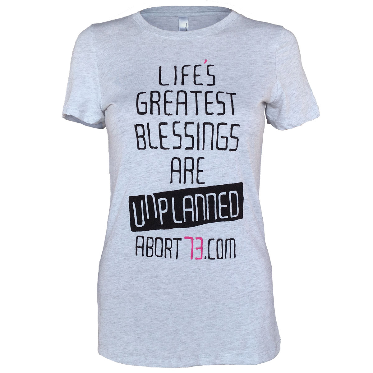 Life's Greatest Blessings Are Unplanned (Abort73 Girls Tri-Blend T-shirt 6710)